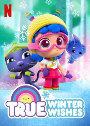 True: Winter Wishes (2019) [Animation]